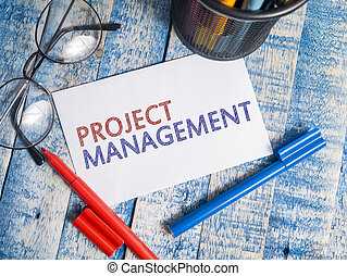 Project Management, Motivational Words Quotes Concept
