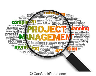 Project Management - Magnified illustration with the words...
