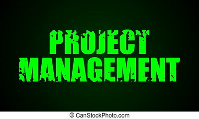 Project Management text. Liquid animation background....