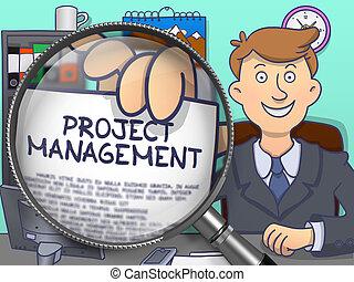 Project Management through Magnifier. Doodle Concept.