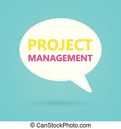 project management written on speech bubble