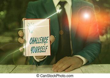 projection, texte, ourselves., occasion, quelque chose, défi, signe, plus grand, être, yourself., photo, que, conceptuel, partie