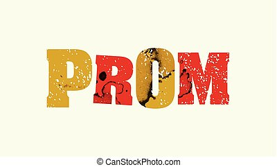 Prom Concept Colorful Stamped Word Illustration