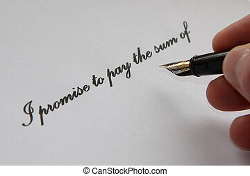 Promise to Pay - The words 'I promise to pay the sum of' ...
