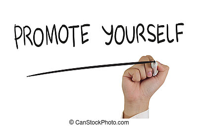 Motivational concept, image of a hand holding marker and write Promote Yourself isolated on white