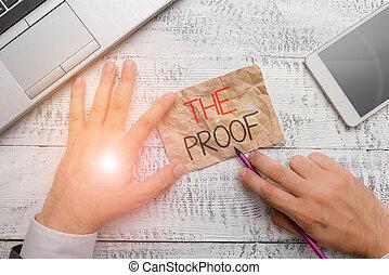 proof., prova, scrittura, testo, parole, azioni, natura, cosa, see., qualsiasi, scrittura, concetto, o, significato