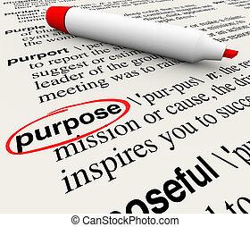 propósito, dicionário, definição, palavra, objetivo, missão,...