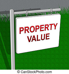 Property Value Indicates House Prices 3d Illustration