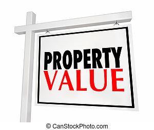 Property Value Real Estate Sign Home House Worth 3d Illustration