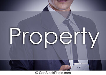 Property - Young businessman with text - business concept