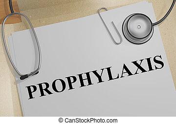 PROPHYLAXIS - medical concept - 3D illustration of...