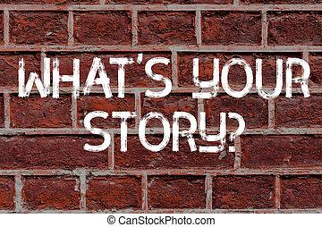 propre, art, être, texte, signe, quelqu'un, graffiti, ton, quel, labourer, écrit, appeler, photo, conceptuel, brique, motivation, projection, question., histoire, voyage, wall., maintenant, début, mur, sur, aimer, s, mon, demandé