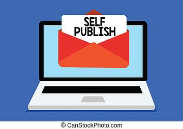 propre, indie, texte, publish., papier, message, virtual., concept, auteur, soi, écriture, réception, email, business, enveloppe, important, indépendamment, mot, travail, informatique, publié, dépense