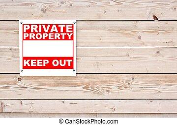 propriedade privada, mantenha sinal