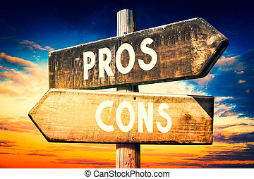 Pros, cons - wooden signpost, roadsign with two arrows
