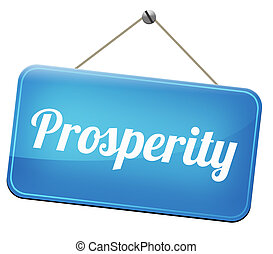 prosperity succeed in life and business be happy and...
