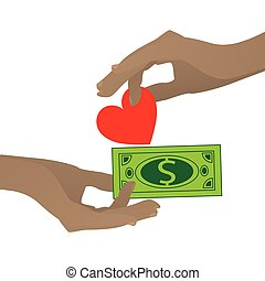 Prostitution concept. Hand with heart and dollar