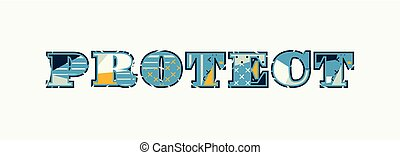 Protect Concept Word Art Illustration - The word PROTECT...