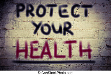 Protect Your Health Concept