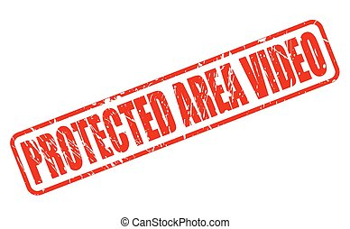 PROTECTED AREA VIDEO RED STAMP TEXT
