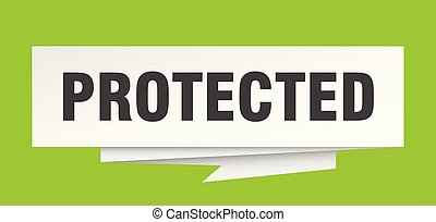 protected sign. protected paper origami speech bubble....