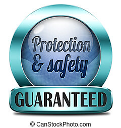 protection and safety
