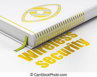 Protection concept: book Eye, Wireless Security on white...