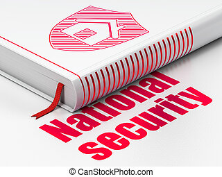 Protection concept: book Shield, National Security on white background