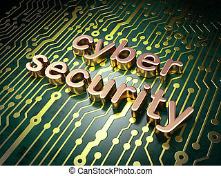 Protection concept: Cyber Security on circuit board...