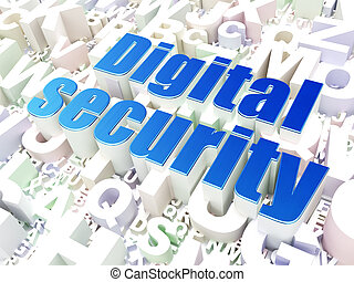 Protection concept: Digital Security on alphabet background