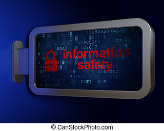 Protection concept: Information Safety and Closed Padlock on billboard background