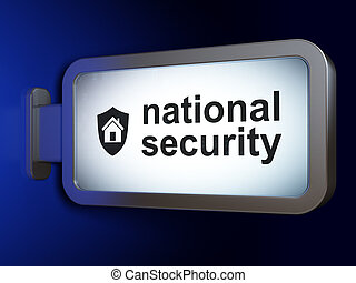 Protection concept: National Security and Shield on billboard background
