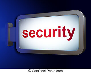 Protection concept: Security on billboard background
