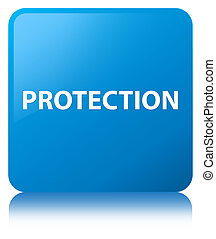 Protection cyan blue square button