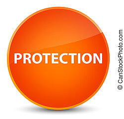 Protection elegant orange round button