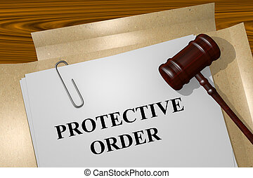 Protective Order concept - Render illustration of Protective...