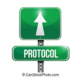 protocol road sign illustration design over a white...