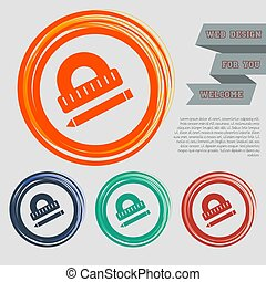 Protractor, ruler, pen icon on the red, blue, green, orange buttons for your website and design with space text. Vector