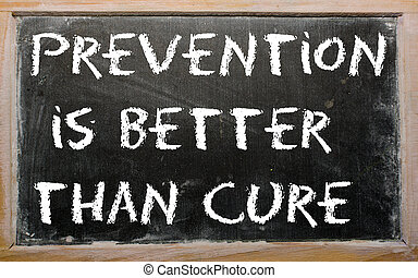 """Proverb """"Prevention is better than cure"""" written on a..."""