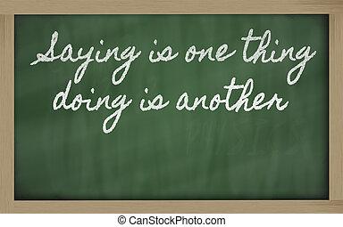 proverbe, écritures, chose, tableau noir, -, une, autre,...