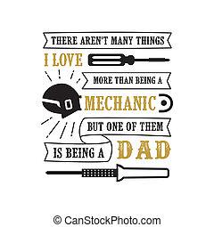 proverbe, bon, amour, papa, père, quotes., s, mécanicien, impression, jour