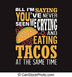 proverbe, bon, citation, tacos, conception, impression