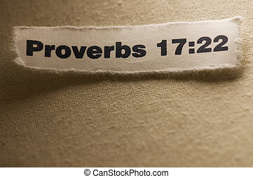 Proverbs 17:22 - Picture of a paper with proverbs 17:22...