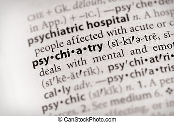 "Psychiatry - Selective focus on the word \""psychiatry\\\""...."