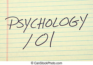 """The words """"Psychology 101"""" on a yellow legal pad"""