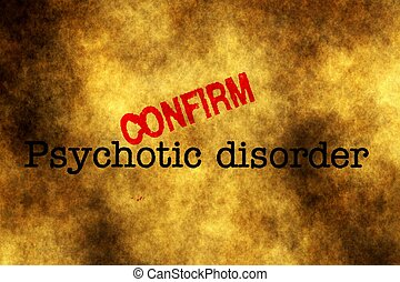 Psychotic disorder confirm stamp