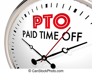 PTO Paid Time Off Clock Vacation Hours Leave 3d Illustration