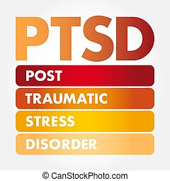 PTSD - Posttraumatic Stress Disorder acronym, medical concept background