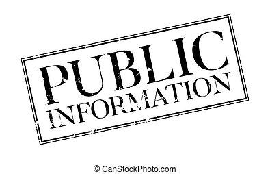 Public Information rubber stamp. Grunge design with dust...