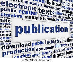 Publication poster design. Document dissemination messeage...